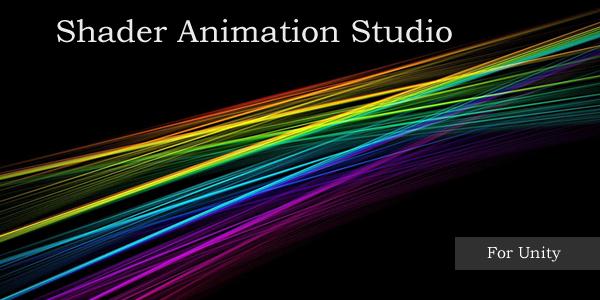 Shader Animation Studio for Unity